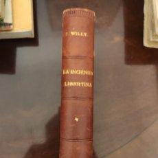 Libros antiguos: LA INGENUA LIBERTINA.1914. Lote 205104245