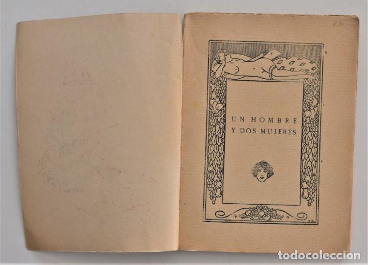 Libros antiguos: UN HOMBRE Y DOS MUJERES - FERNANDO DE LA MILLA - LA NOVELA PASIONAL ORIGINAL DE LA ÉPOCA - Foto 3 - 205282421