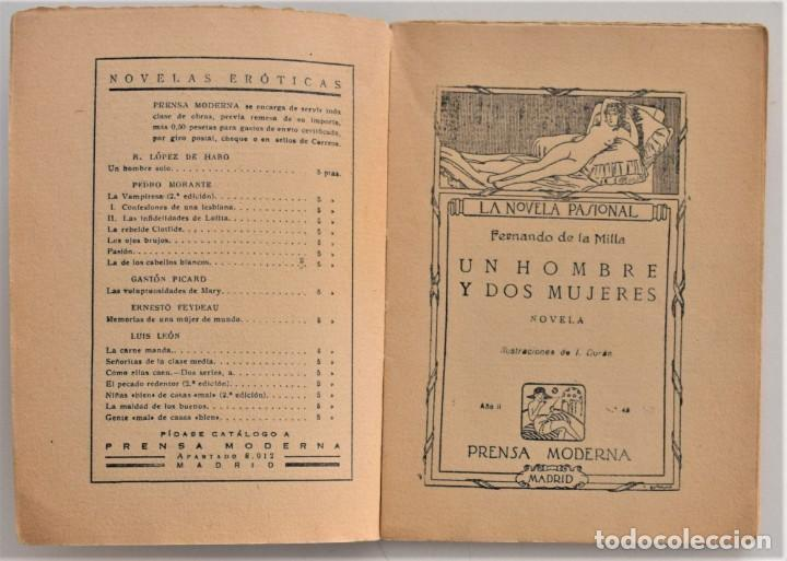 Libros antiguos: UN HOMBRE Y DOS MUJERES - FERNANDO DE LA MILLA - LA NOVELA PASIONAL ORIGINAL DE LA ÉPOCA - Foto 4 - 205282421