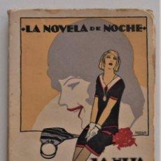 Libros antiguos: LA HIJA DE LA CORTESANA - EL CABALLERO AUDAZ - LA NOVELA DE NOCHE Nº 1 - 30 MARZO 1924 - PENAGOS. Lote 205282906