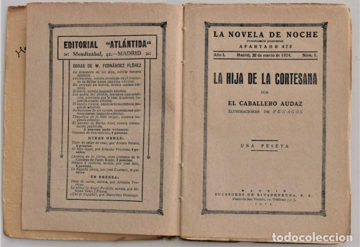 Libros antiguos: LA HIJA DE LA CORTESANA - EL CABALLERO AUDAZ - LA NOVELA DE NOCHE Nº 1 - 30 MARZO 1924 - PENAGOS - Foto 3 - 205282906