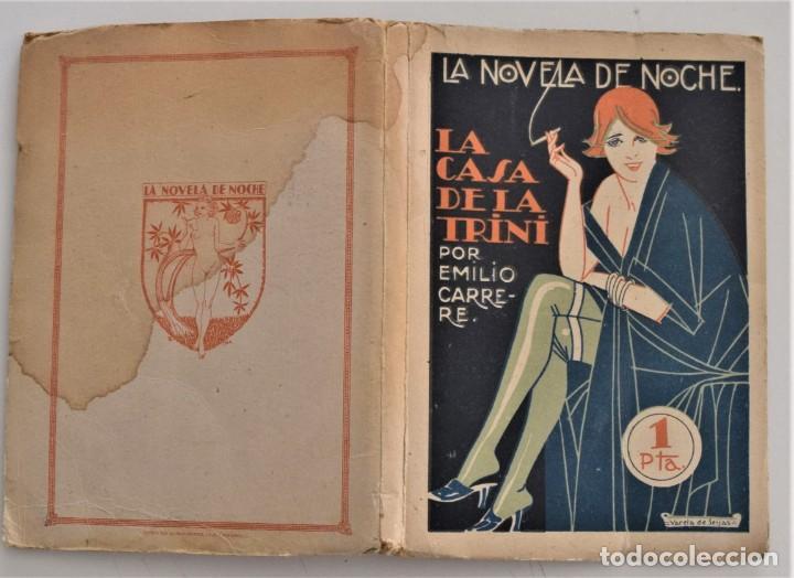 Libros antiguos: LA CASA DE LA TRINI - EMILIO CARRERE - LA NOVELA DE NOCHE Nº 3 - 30 ABRIL 1924 - VARELA DE SEIJAS - Foto 2 - 205283262