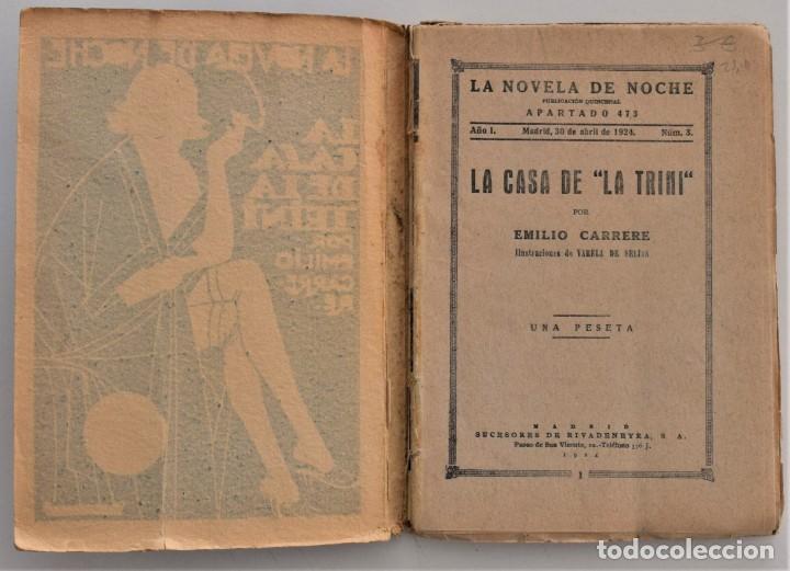 Libros antiguos: LA CASA DE LA TRINI - EMILIO CARRERE - LA NOVELA DE NOCHE Nº 3 - 30 ABRIL 1924 - VARELA DE SEIJAS - Foto 3 - 205283262