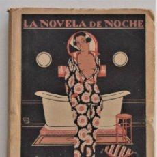 Libros antiguos: AMALIA LA PALO SANTO - JOAQUÍN BELDA - LA NOVELA DE NOCHE Nº 19 - 30 DICIEMBRE 1924 - PUIG. Lote 205283618