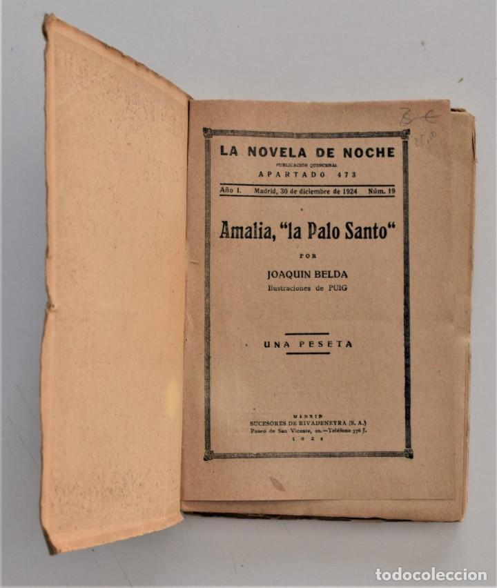 Libros antiguos: AMALIA LA PALO SANTO - JOAQUÍN BELDA - LA NOVELA DE NOCHE Nº 19 - 30 DICIEMBRE 1924 - PUIG - Foto 3 - 205283618
