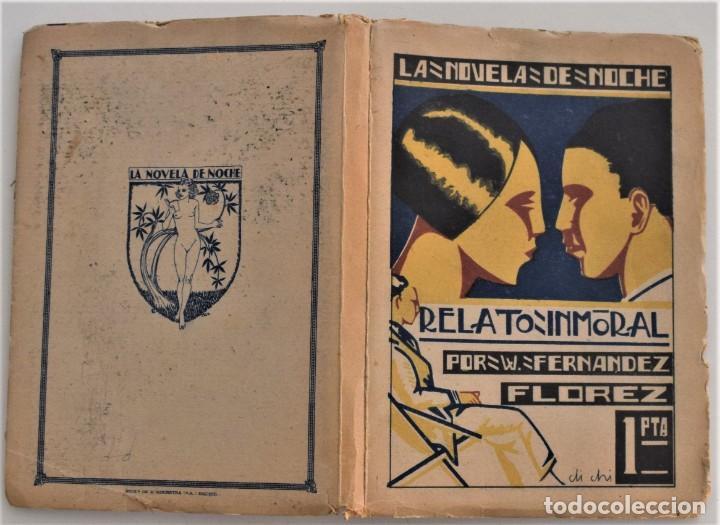 Libros antiguos: RELATO INMORAL - W. FERNÁNDEZ FLOREZ - LA NOVELA DE NOCHE Nº 6 - 15 JUNIO 1924 - DICHI - Foto 2 - 205283906