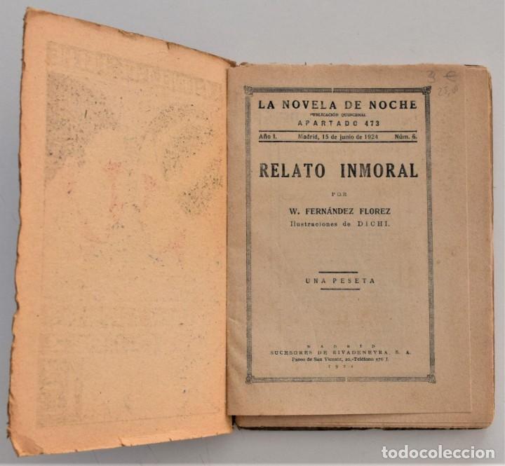 Libros antiguos: RELATO INMORAL - W. FERNÁNDEZ FLOREZ - LA NOVELA DE NOCHE Nº 6 - 15 JUNIO 1924 - DICHI - Foto 3 - 205283906