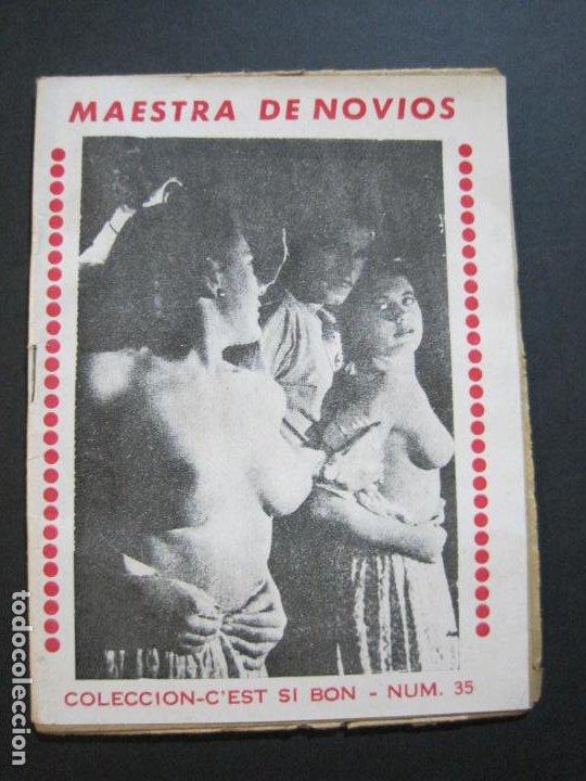 MAESTRA DE NOVIOS-NOVELA EROTICO CON FOTOS-COL·C'EST SI BON-Nº 35-VER FOTOS-(V-20.259) (Libros antiguos (hasta 1936), raros y curiosos - Literatura - Narrativa - Erótica)