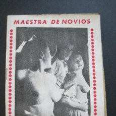 Libros antiguos: MAESTRA DE NOVIOS-NOVELA EROTICO CON FOTOS-COL·C'EST SI BON-Nº 35-VER FOTOS-(V-20.259). Lote 206157978
