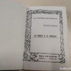 Libros antiguos: FACSÍMIL - LA RUBIA Y LA MORENA - VICENTE MORENO - LA NOVELA MODERNA Nº 29. Lote 206265630