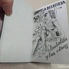 Libros antiguos: FACSÍMIL - ISABELITA Y LAS OTRAS - JULIÁN DEL SOTÓN - LA NOVELA DELICIOSA Nº 56. Lote 206266490