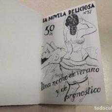 Libros antiguos: FACSÍMIL - UNA NOCHE DE VERANO Y DE PRONÓSTICO - J. BADÍA - LA NOVELA DELICIOSA Nº 57. Lote 206266615