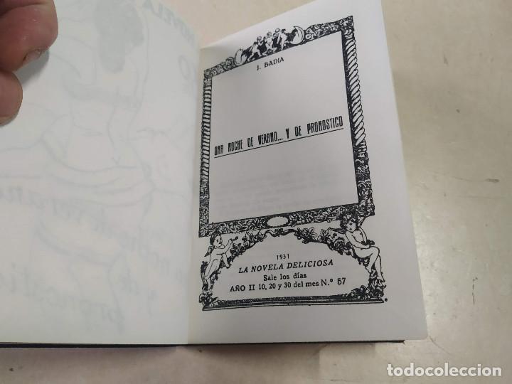 Libros antiguos: FACSÍMIL - UNA NOCHE DE VERANO Y DE PRONÓSTICO - J. BADÍA - LA NOVELA DELICIOSA Nº 57 - Foto 2 - 206266615