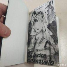 Libros antiguos: FACSÍMIL - LA PESCA CON ANZUELO - ROSENDO QUINTANA - LA NOVELA MODERNA Nº 81. Lote 206267308