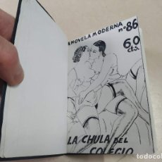 Libros antiguos: FACSÍMIL - LA CHULA DEL COLEGIO - VALENTÍN DE LA VILLA - LA NOVELA MODERNA Nº 86. Lote 206267467
