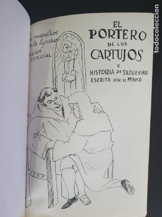Libros antiguos: NOVELA EROTICA AÑOS 20/30. EL PORTERO DE LOS CARTUJOS O HISTORIA DE SATURNINO ESCRITA POR EL MISMO. - Foto 2 - 207197085