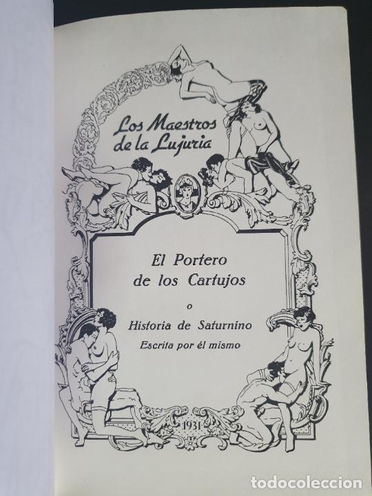 Libros antiguos: NOVELA EROTICA AÑOS 20/30. EL PORTERO DE LOS CARTUJOS O HISTORIA DE SATURNINO ESCRITA POR EL MISMO. - Foto 4 - 207197085