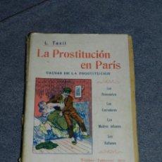 Libros antiguos: (MF) LEO TAXIL - LA PROSTITUCION CONTEMPORANEA EN PARIS, TORIBIO TABERNER EDITOR. Lote 207850941