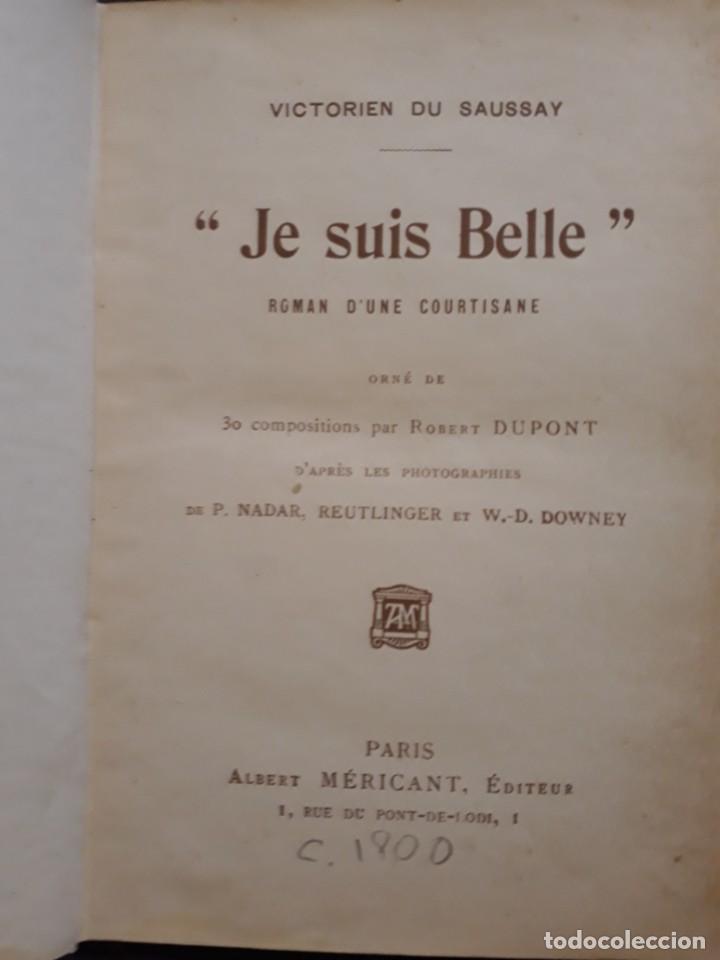 Libros antiguos: Je sus belle. V. Du Saussay. C. 1900 30 grabados Dupont fotos Nadar. Reutlinger, Downey. MACEDONIO - Foto 5 - 208077690