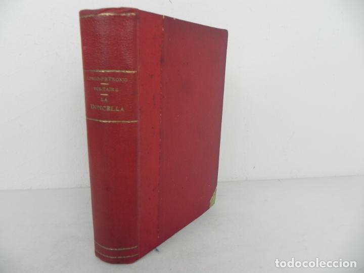 DAFNIS Y CLOE (LONGO) / EL SATIRICÓN (PETRONIO) / LA DONCELLA (VOLTAIRE) EN UN TOMO (Libros antiguos (hasta 1936), raros y curiosos - Literatura - Narrativa - Erótica)