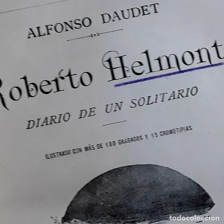 Libros antiguos: A. DAUDET 1889 HELMONT DIARIO DE UN SOLITARIO 115 grabados cromotipias. Bibl. de Macedonio Fernández - Foto 11 - 208178937