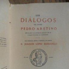 Libros antiguos: LA LICENCISOSA VIDA DE LAS MONJAS. PIETRO ARENTINO. L. LÓPEZ BARBADILLO. MADRID, 1920. Lote 208954765