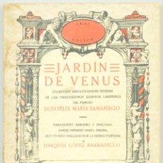 Libros antiguos: JARDIN DE VENUS FÉLIX MARÍA SAMANIEGO. AKAL EDITOR, 1977. Lote 208979936