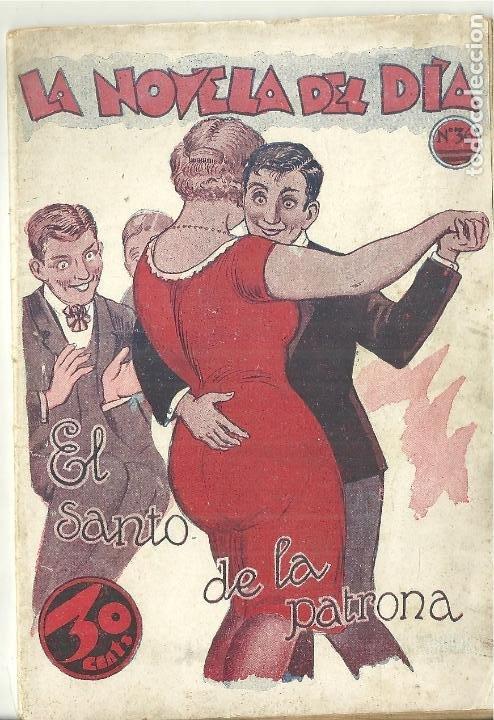 4004.- EROTISMO-NOVELA EROTICA PICARESCA- LA NOVELA DEL DIA-Nº 36-EL SANTO DE LA PATRONA- (Libros antiguos (hasta 1936), raros y curiosos - Literatura - Narrativa - Erótica)