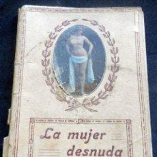 Libros antiguos: LA MUJER DESNUDA - COLECCIÓN FÉMINA - AUTOR JAMES HARRIS -. Lote 211611499