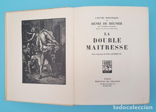 Libros antiguos: LIBRO EROTICO LA DOUBLE MAITRESSE HENRI DE REGNIER, TRIANON 1930 EDICION NUMERADA 1609 DE 1850 - Foto 3 - 214926286