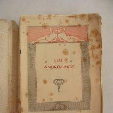 Libros antiguos: LOS ANDROGINOS, JANE DE LA VAUDERE, EDITORIAL CASTILLA, MADRID 1921. Lote 216909367