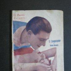 Libros antiguos: EL CUENTO GALANTE-EL CONQUISTADOR-RAMON MORANTE-AÑO 1 Nº 7-NOVELA EROTICA-VER FOTOS-(K-394). Lote 217849493