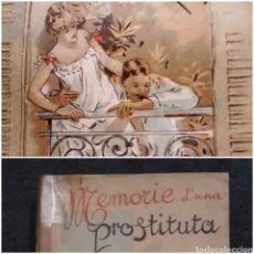 Libros antiguos: LE MEMORIE DI UNA PROSTITUTA. G. SORMANNI. 1908 EROTISMO EN ITALIANO. Lote 217952182