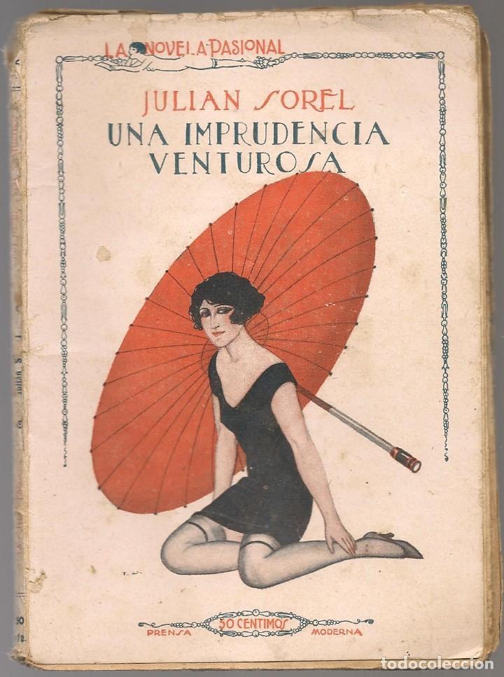 EROTICA , SOREL, ,UNA IMPRUDENCIA VENTUROSA, LA NOVELA PASIONAL Nº 72, ILUSTRACIONES I.DURA (Libros antiguos (hasta 1936), raros y curiosos - Literatura - Narrativa - Erótica)