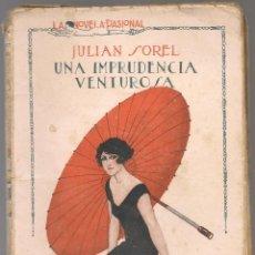 Libros antiguos: EROTICA , SOREL, ,UNA IMPRUDENCIA VENTUROSA, LA NOVELA PASIONAL Nº 72, ILUSTRACIONES I.DURA. Lote 219059266