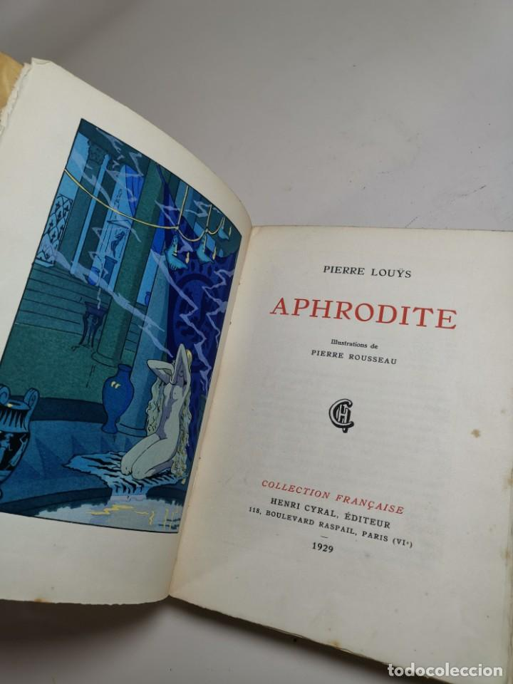 Libros antiguos: APHRODITE...P.LOUYS...ED CYRAL..1928..PIERRE ROUSSEAU ILLUSTRATEUR 1/970 PAPIER RIVES - Foto 24 - 219308242