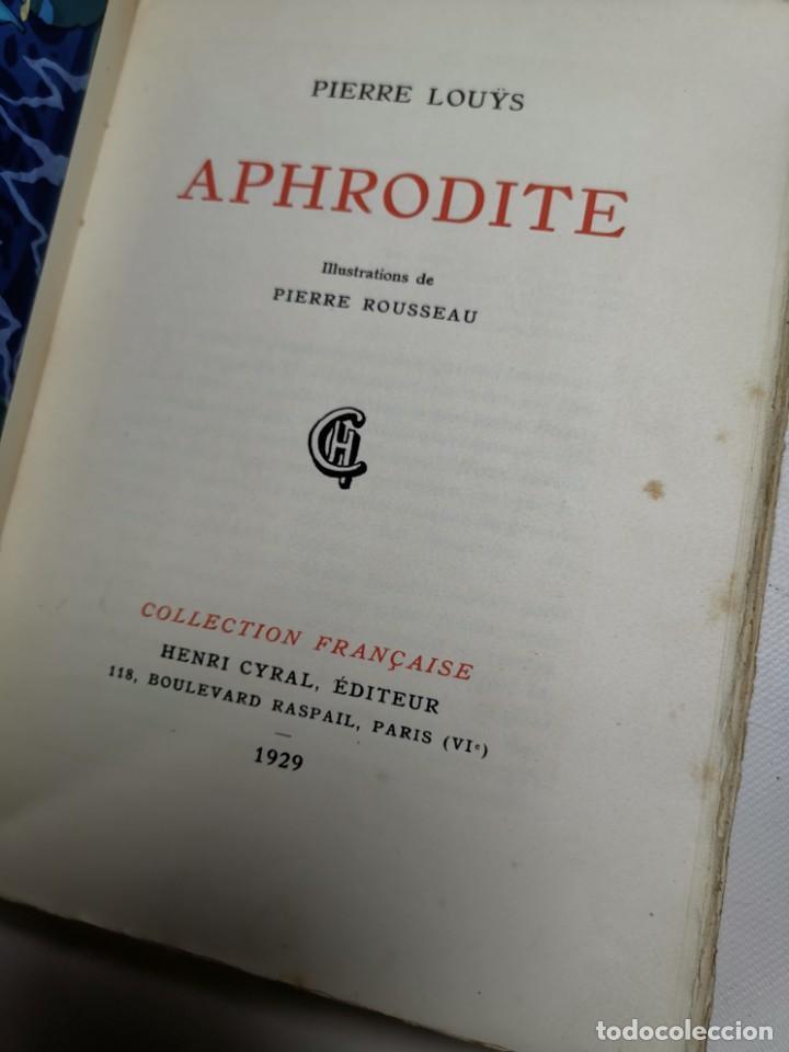 Libros antiguos: APHRODITE...P.LOUYS...ED CYRAL..1928..PIERRE ROUSSEAU ILLUSTRATEUR 1/970 PAPIER RIVES - Foto 26 - 219308242
