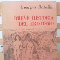Libros antiguos: BREVE HISTORIA DEL EROTISMO. BATAILLE. ED. CALDÉN. BUENOS AIRES, 1976.. Lote 221921001