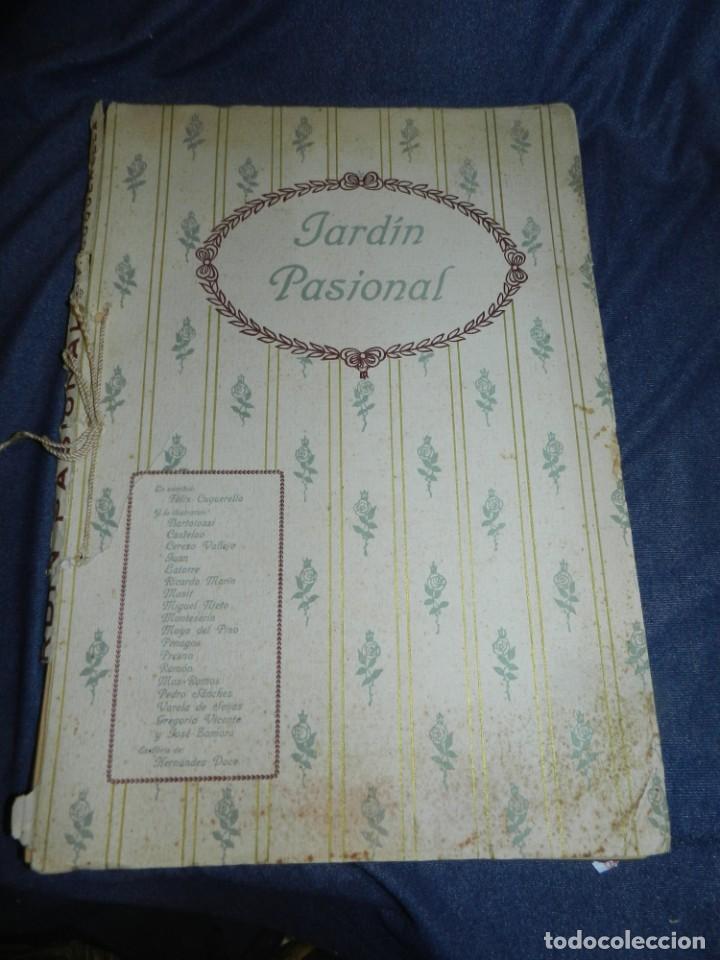 (M) JARDÍN PASIONAL - FLORILEGIO ERÓTICO POR FÉLIX CUQUERELLA, MADRID CASTELAO PENAGOS (Libros antiguos (hasta 1936), raros y curiosos - Literatura - Narrativa - Erótica)