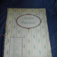 Libros antiguos: (M) JARDÍN PASIONAL - FLORILEGIO ERÓTICO POR FÉLIX CUQUERELLA, MADRID CASTELAO PENAGOS. Lote 224067503