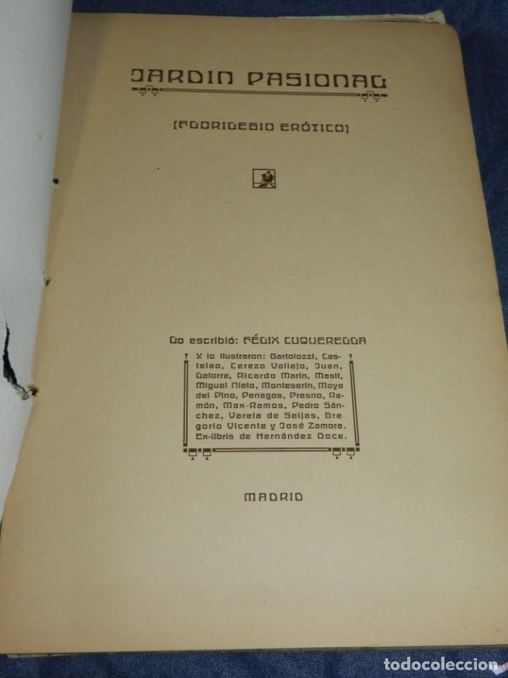 Libros antiguos: (M) JARDÍN PASIONAL - FLORILEGIO ERÓTICO POR FÉLIX CUQUERELLA, MADRID CASTELAO PENAGOS - Foto 4 - 224067503