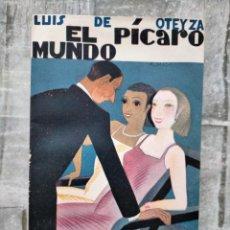 Libros antiguos: EL MUNDO PICARO OTEYZA, LITERATURA MUNDO LATINO. MADRID. 1918.. Lote 228143115