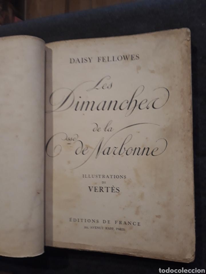 Libros antiguos: Edición especial nro 81 papel Japón. Les dimanches de la C de Narbonne. Daisy Fellowes. Erotismo - Foto 3 - 233861415
