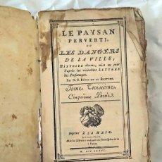Libros antiguos: AÑO 1776: EL CAMPESINO PERVERTIDO. TEMPRANA EDICIÓN DEL CLÁSICO DE RESTIF DE LA BRETONNE.. Lote 234050085