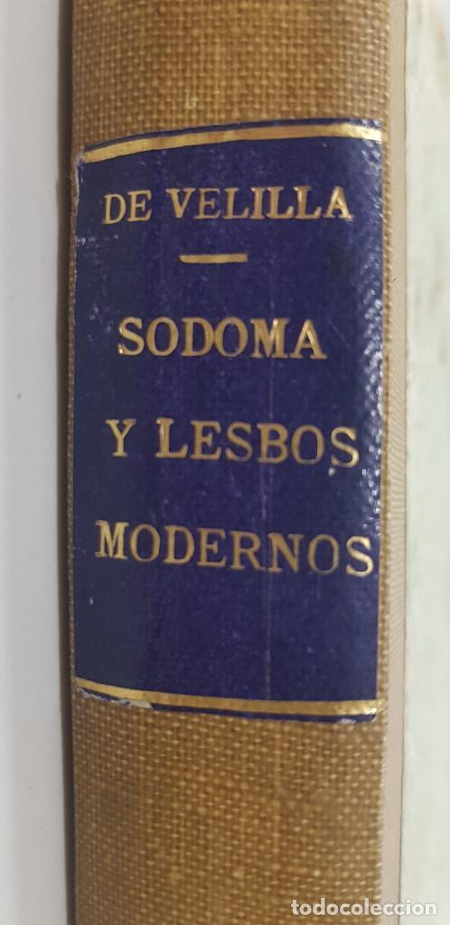 SODOMA Y LESBOS MODERNAS. PEDERASTAS Y SAFISTAS. 1932. ANTONIO SAN DE VELILLA (Libros antiguos (hasta 1936), raros y curiosos - Literatura - Narrativa - Erótica)