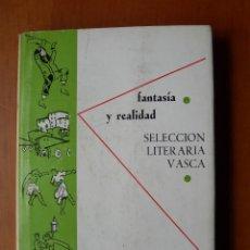 Libros antiguos: FANTASÍA Y REALIDAD / PIERRE LAFITTE - JEAN BARBIER / VOL. 3 / EUSKERA - ESPAÑOL LITERATURA. Lote 242011725