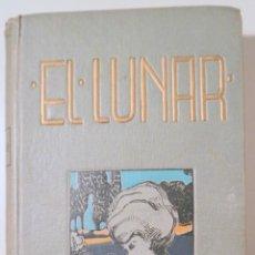 Libros antiguos: MUSSET, A. DE - EL LUNAR - BARCELONA 1911. Lote 245401665