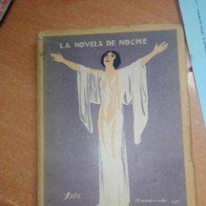 Libros antiguos: LA NOVELA DE NOCHE Nº 26 LA CORTESANA DE LAS CRUCES. EMILIO CARRERE. Lote 253989865