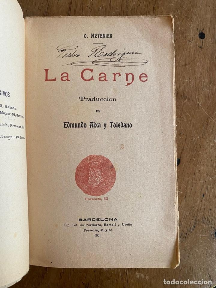 Libros antiguos: Libro La Carne Oscar Metenier -1901 - Foto 4 - 259769590