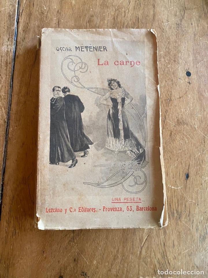 LIBRO LA CARNE OSCAR METENIER -1901 (Libros antiguos (hasta 1936), raros y curiosos - Literatura - Narrativa - Erótica)